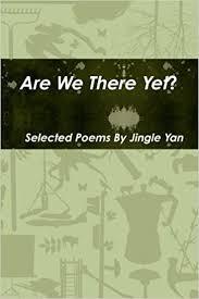 Are We There Yet?: Yan, Jingle: 9781458396884: Amazon.com: Books